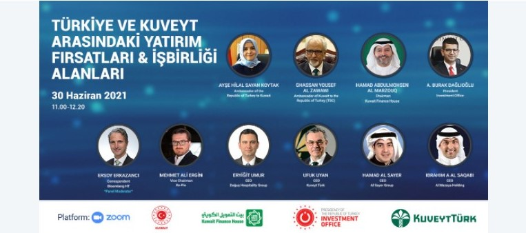 Türkiye ve Kuveyt Arasındaki Yatırım Fırsatları ve İşbirliği Alanları Webinarı